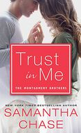 Trust in Me by Samantha Chase: NOOK Book Cover
