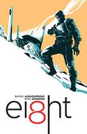 EI8HT by Rafael Albuquerque: Book Cover