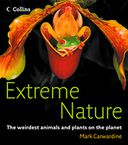 Extreme Nature by Mark Carwardine: NOOK Book Cover