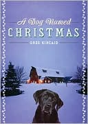 Dog Named Christmas by Greg Kincaid: CD Audiobook Cover