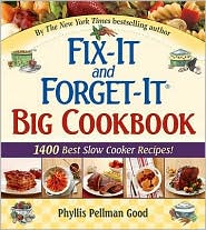 Fix-It and Forget-It Big Cookbook: 1400 Best Slow-Cooker Recipes! by Phyllis Pellman Good: Book Cover