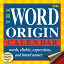 2016 Word Origin Day-to-Day Calendar by Gregory McNamee: Calendar Cover