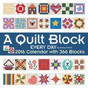 2016 Quilt Block Every Day Wall Calendar by Debby Kratovil: Calendar Cover
