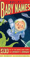 Sci-Fi Baby Names by Robert Schnakenberg: NOOK Book Cover