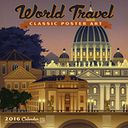 2016 World Travel Classic Posters Wall Calendar by Anderson Design Group: Calendar Cover