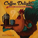 2016 Coffee Delights Wall Calendar by Anderson Design Group: Calendar Cover