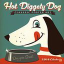 2016 Hot Diggety Dog Wall Calendar by Anderson Design Group: Calendar Cover