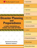 Disaster Planning and Preparedness in Early Childhood and School-Age Care Settings by Charlotte M. Hendricks: NOOK Book Cover
