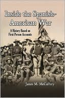 download Inside the Spanish-American War : A History Based on First-Person Accounts book