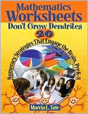 Mathematics Worksheets Don't Grow Dendrites by Marcia L. Tate: Book Cover