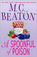 A Spoonful of Poison (Agatha Raisin Series #19) by M. C. Beaton: Book Cover