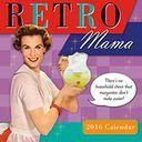 2016 Retro Mama Wall Calendar by Alpert, Kathy / PostMark Press: Calendar Cover