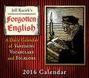 2016 Forgotten English Box Daily Calendar by Kacirk, Jeffrey: Calendar Cover