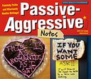2016 Passive-Aggressive Notes Box Daily Calendar by Miller, Kerry: Calendar Cover