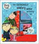 An Charlie and Lola Extremely Wintery Winter Activity Kit by Penguin Group (USA): Product Image