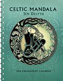 2016 Celtic Mandala Engagement Calendar by Jen Delyth: Calendar Cover