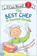 Best Chef in Second Grade (I Can Read Series by Katharine Kenah: Book Cover