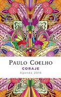 2016 Coraje Agenda Calendar by Paulo Coelho: Calendar Cover