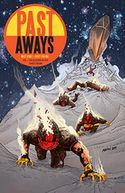 Past Aways Volume 1 by Matt Kindt: Book Cover