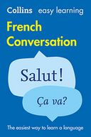 Easy Learning French Conversation (Collins Easy Learning French) by Collins Dictionaries: NOOK Book Cover