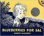 Blueberries for Sal by Robert McCloskey: Book Cover