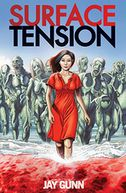 SURFACE TENSION by Jay Gunn: Book Cover