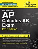 Cracking the AP Calculus AB Exam, 2016 Edition by Princeton Review: NOOK Book Cover