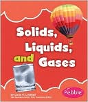 Solids, Liquids, and Gases by Carol K. Lindeen: Book Cover