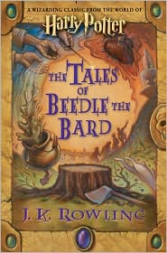 The Tales of Beedle the Bard (Harry Potter Series) by J. K. Rowling: Book Cover
