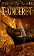Thunderer by Felix Gilman: Book Cover