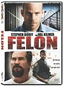 Felon with Stephen Dorff