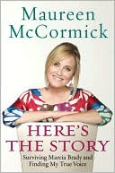 download Here's the Story : Surviving Marcia Brady and Finding My True Voice book