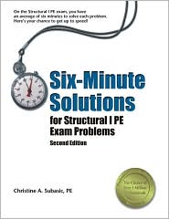 Six-Minute Solutions for Structural PE Exam Problems
