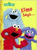 Elmo Says... by Sarah Albee: Book Cover