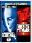 Bicentennial Man &amp; Mission to Mars