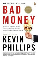 Bad Money by Kevin Phillips: Book Cover