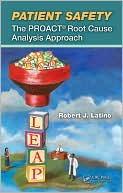 download Patient Safety : The PROACT Root Cause Analysis Approach book