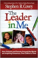 download the <b>leader</b> in me : how schools and parents around the w