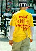 Drums, Girls, and Dangerous Pie by Jordan Sonnenblick: Book Cover