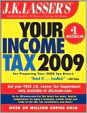 J.K. Lasser's Your Income Tax 2009 by J. K. Lasser Institute: Book Cover