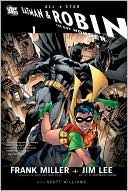 All-Star Batman &amp; Robin, the Boy Wonder by Frank Miller: Book Cover