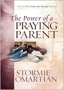 The Power of a Praying? Parent Deluxe Edition by Stormie Omartian: Book Cover