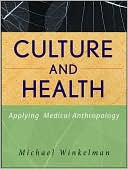 download Culture and Health : Applying Medical Anthropology book