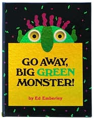 Go Away, Big Green Monster! by Ed Emberley: Book Cover