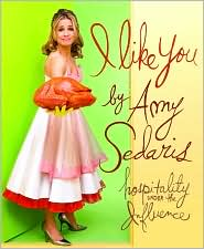 I Like You by Amy Sedaris: Book Cover