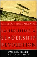 Launching a Leadership Revolution by Chris Brady: Book Cover