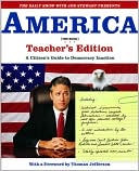 The Daily Show with Jon Stewart Presents America (The Book) Teacher's Edition by Jon Stewart: Book Cover