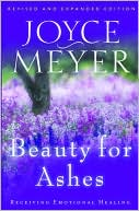 Beauty for Ashes by Joyce Meyer: Book Cover