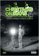 Christmas on Mars: A Fantastical Film Freakout Featuring the Flaming Lips with Wayne Coyne