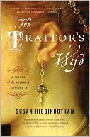 The Traitor's Wife by Susan Higginbotham: Book Cover
